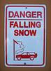 Danger: Falling Snow