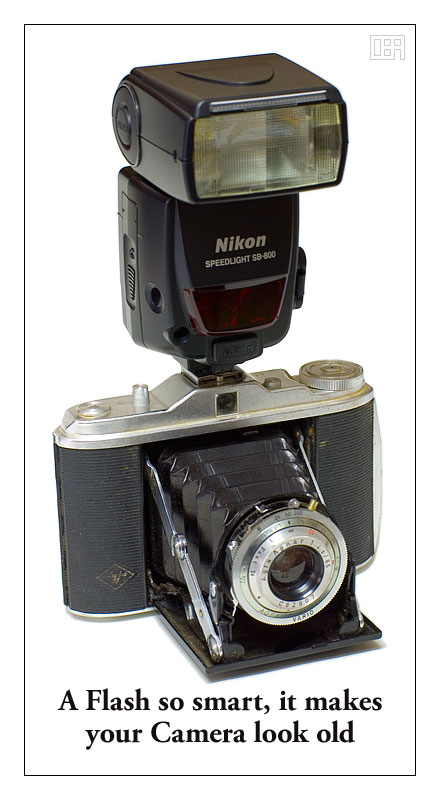 A Flash so smart, it makes your Camera look old