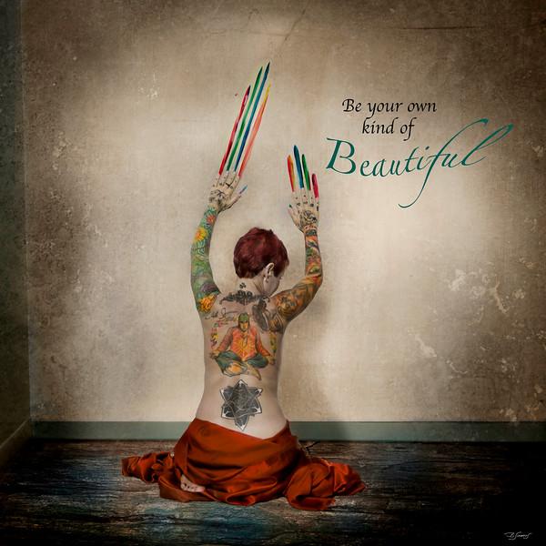 BE YOUR OWN KINDA BEAUTIFUL!