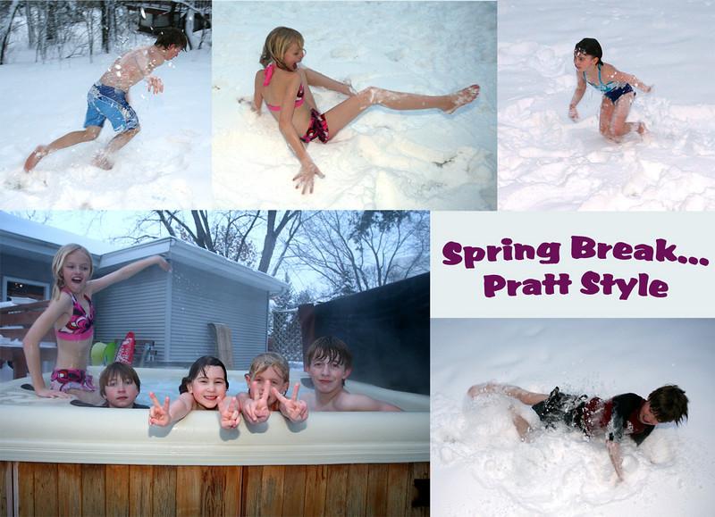Spring break at the Pratt house