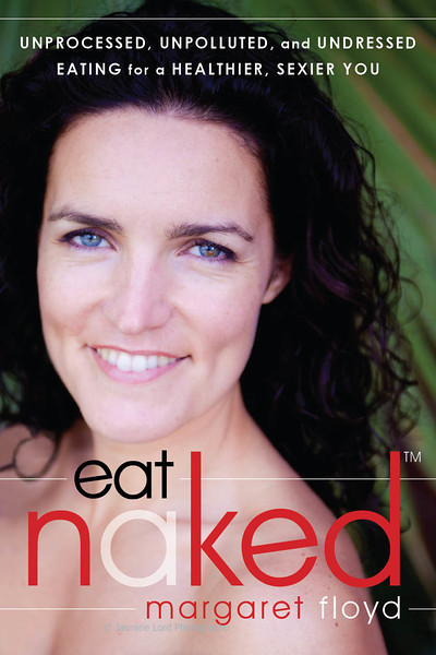 Client: Margaret Floyd<br /> Author of Eat Naked