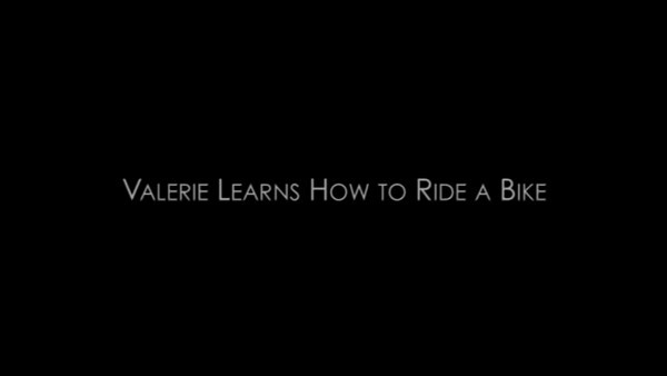 Valerie Learns How to Ride a Bike