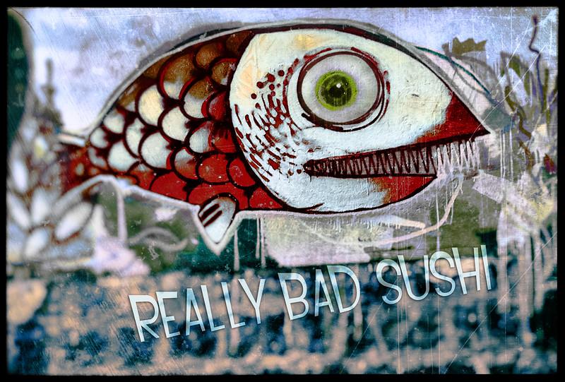 Really Bad Sushi