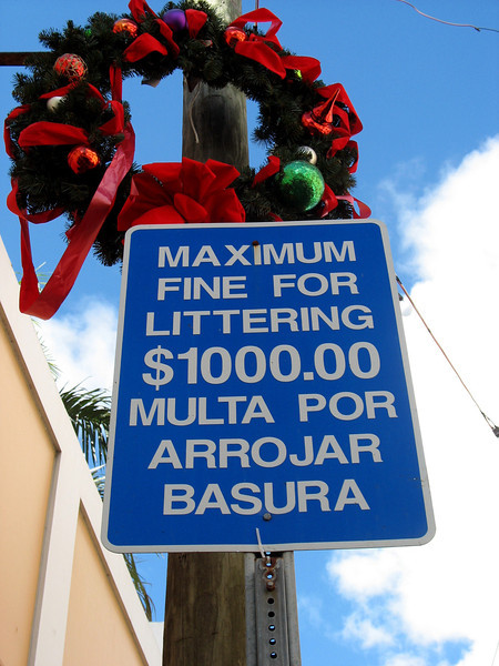 Serious about littering. (Charlotte Amalie, St. Thomas, Virgin Islands)