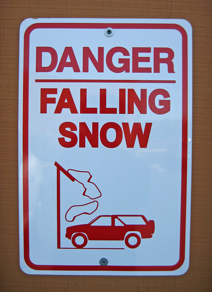 Danger: Falling Snow