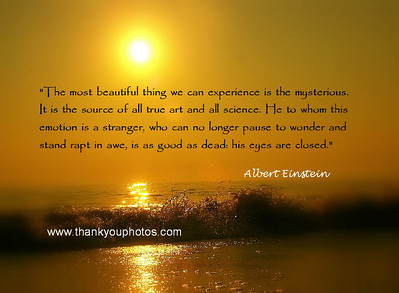 Several quotes by Albert Einstein,