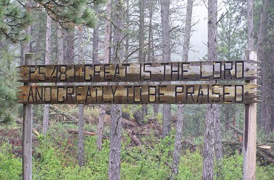 "Sign at the corral at Trails End Ranch, Ekalaka, Montana Psalm 48:1 ""Great is the Lord, and greatly to be praised."""