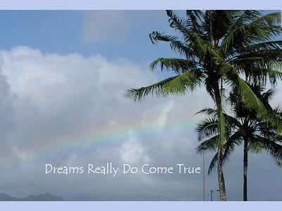 Dream REally Do Come True