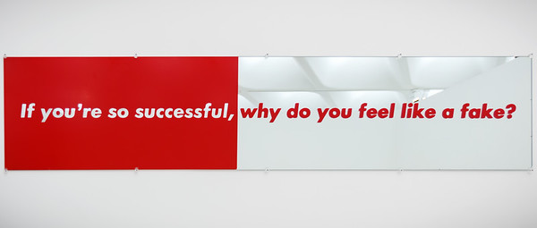 Untitled (If you're so successful, why do you feel like a fake?) by Barbara Kruger