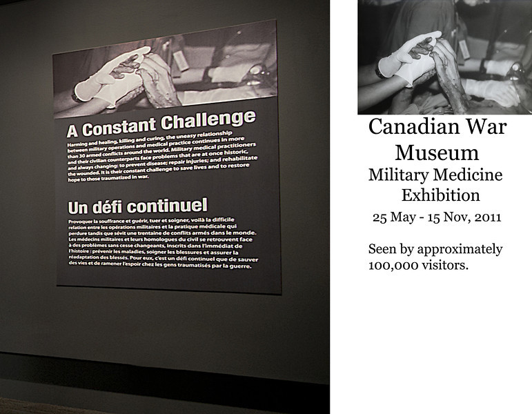 Poster at the Canadian War Museum Military Medicine Exhibition with the photo of an US Army nurse holding the hand of a wounded American soldier I took in Iraq during Desert storm.