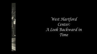 West Hartford Center: A Look Backward in Time