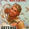 """""""You buy 'em, we'll fly 'em!""""<br /> Buy DEFENSE BONDS and STAMPS"""