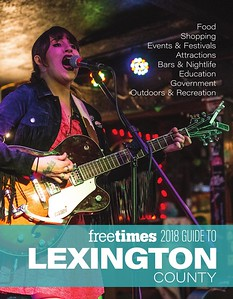 Free Times 2018 Guide to Lexington County