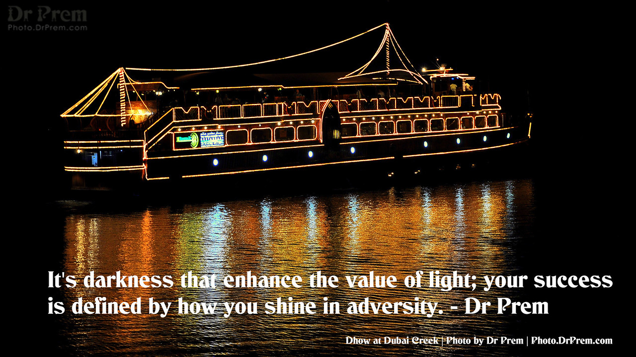 Shine in adversity - Photoquote - Dr Prem