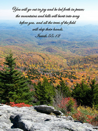 Isaiah 55:12 (NIV), Blueridge Mountains, North Carolina.