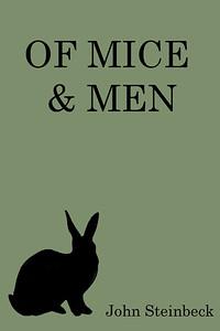 (M24) Of Mice & Men