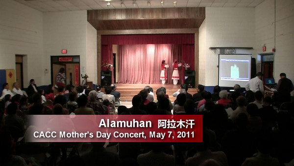 CACC Mother's Day Performance Alamuhan 阿拉木汗 5/7/2011