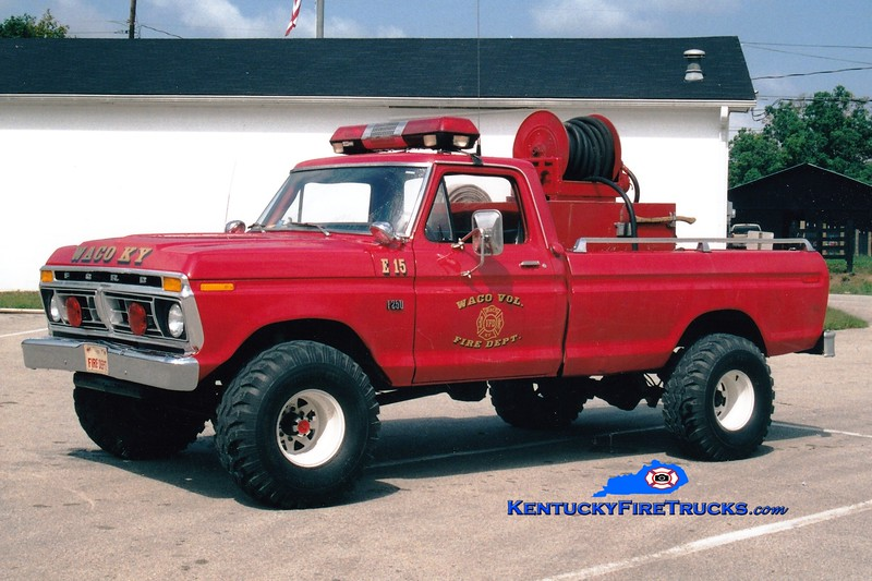 <center> NO LONGER IN SERVICE <br> Waco Engine 15 <br> 1976 Ford F-250/WFC 250/250 <br> Greg Stapleton photo </center>