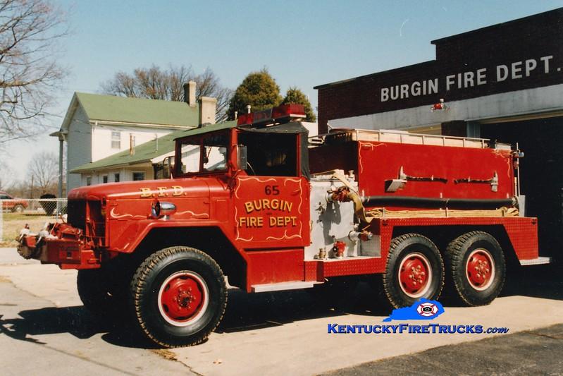 <center> RETIRED <br> Burgin  Tanker 65  <br> 1952 Reo/Local 50/350 <br> Greg Stapleton photo </center>
