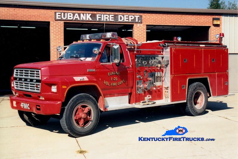 <center> RETIRED <br> Eubank  Engine 25 <br> 1981 Ford F/FMC 750/750 <br> Greg Stapleton photo </center>