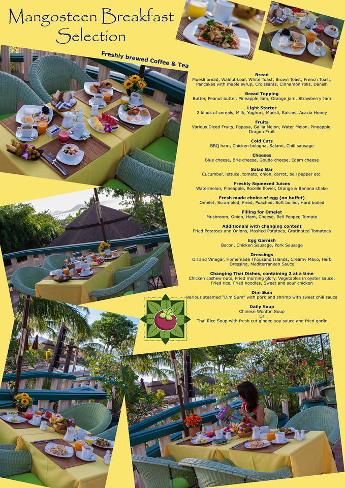 Breakfast Buffet @ Mangosteen Resort & Ayurveda Spa - There is nothing missing on your table with the fantastic selection offered on our buffet. Download a large version of the menu to see all details (mouse over the right side of the picture)!
