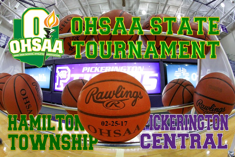 O.H.S.A.A. State Tournament - Hamilton Township High School Rangers at Pickerington, High School Central Tigers - Saturday, February 26, 2017