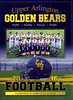 Official Game Program - Pickerington High School Central Tigers at Upper Arlington High School Golden Bears - Friday, September 23, 2016