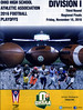Official Game Day Program - Huber Heights Wayne High School Warriors versus Pickerington High School Central Tigers  - O.H.S.A.A. Playoffs played at the Neutral Site of Bowlus Stadium, Home of London High School Red Raiders - Friday, November 18, 2016