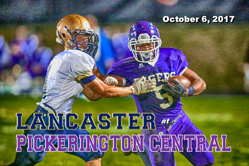 Homecoming 2017 - Lancaster High School Golden Gales at Pickerington High School Central Tigers - Friday, October 6, 2017