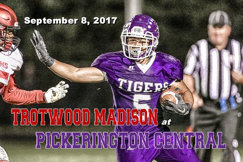 Trotwood Madison High School Rams at Pickerington High School Central Tigers - Senior Night - Friday, September 8, 2017