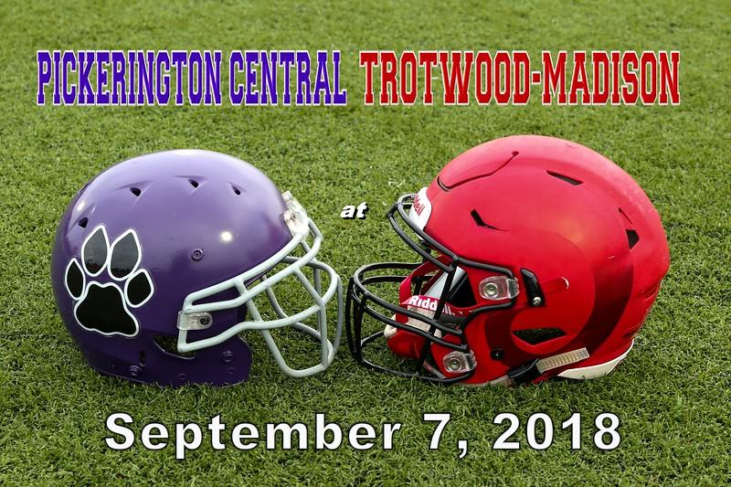 Pickerington High School Central Tigers ay Trotwood-Madison High School Rams - Friday, September 7, 2018