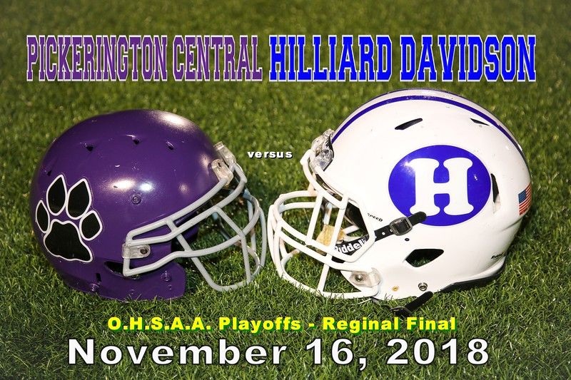 O.H.S.A.A. Regional Final played at Gahanna Lincoln High School - Pickerington High School Central Tigers versus Hilliard Davidson High School Wildcats - Friday, November 16, 2018