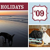 November 23 2009 - put together my annual calender and holiday cards. The picture on second beach is not the best picture that I have taken, but it is the one thing that I love doing every weekend. It is serene time of day free from hassles of life.