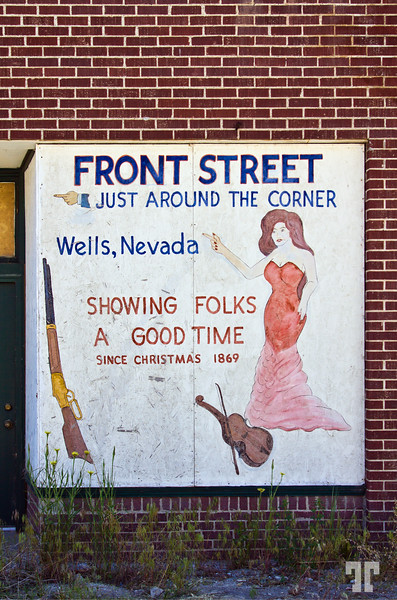 Showing Folks a Good Time - Vintage sign in Wells, Nevada<br /> (ss)
