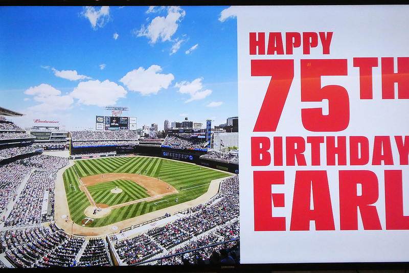 June 28, 2018 was a milestone birthday for me, my 75th.  That called for a special celebration with a small group of family and friends.  We rented the Kirby Puckett suite at Target Field for a June 24 afternoon baseball game between the Minnesota Twins and the Texas Rangers.  This greeting was displayed on one of the big screen TV's in the suite when we arrived.  I'm taking a week off from nature photos to show you some of the photos taken by people at the party.