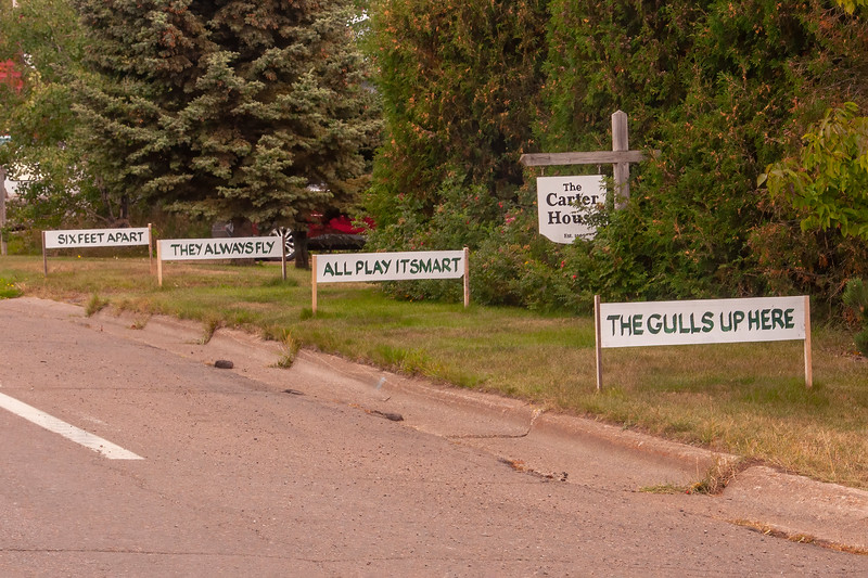 "Someone in Grand Marais has a great sense of humor.  They posted a set of ""Burma Shave"" type signs that refer to the current social distancing recommendations."