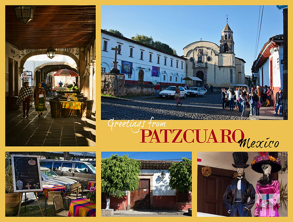 Greetings from Patzcuaro