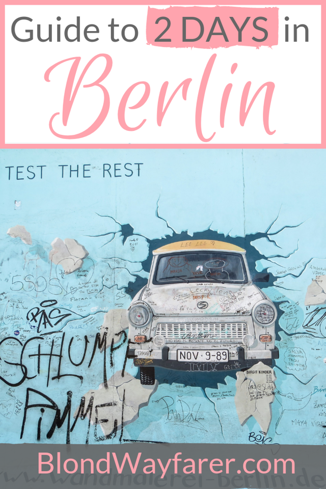 2 days in berlin itinerary | 2 days in berlin | berlin in two days | berlin in 2 days itinerary | 48 hours in berlin