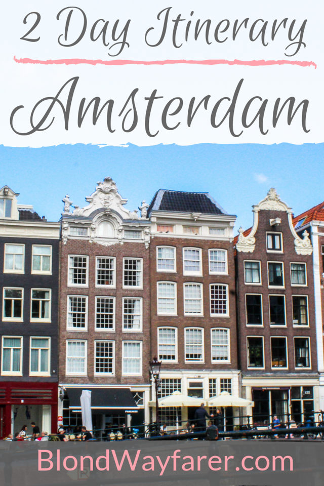 2 days in amsterdam | 2 days in amsterdam itinerary | two days in amsterdam | 48 hours in amsterdam | amsterdam in 2 days | amsterdam in 2 days itinerary | what to do in amsterdam in 2 days | things to do in amsterdam in 2 days | amsterdam 2 days trip | sightseeing in amsterdam in two days