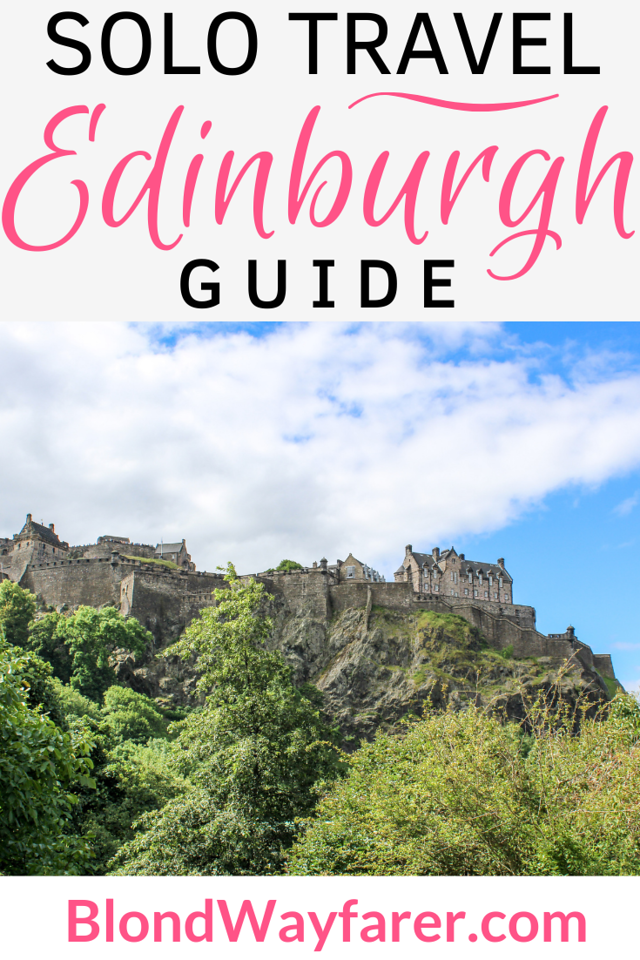 solo trip to edinburgh | solo travel in edinburgh | things to do in edinburgh alone | solo female travel scotland | solo travel edinburgh | solo edinburgh |