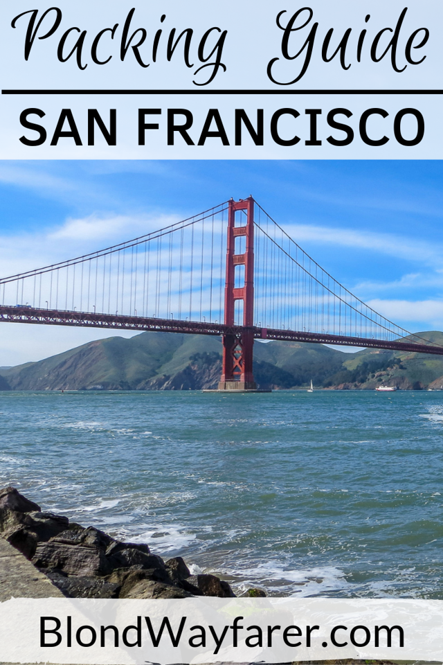 san francisco packing list | packing list for san francisco | packing for san francisco | packing san francisco | what to pack for san francisco | how to pack for san francisco | packing list san francisco | pack for san francisco