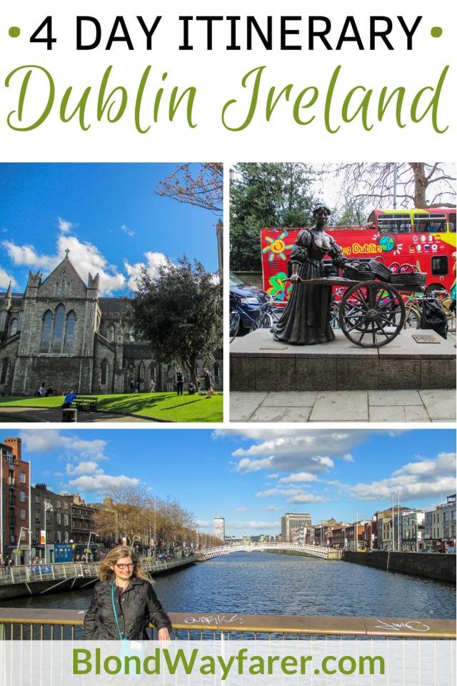 4 days in dublin | 4 days in dublin itinerary | four days in dublin | dublin in 4 days | dublin long weekend