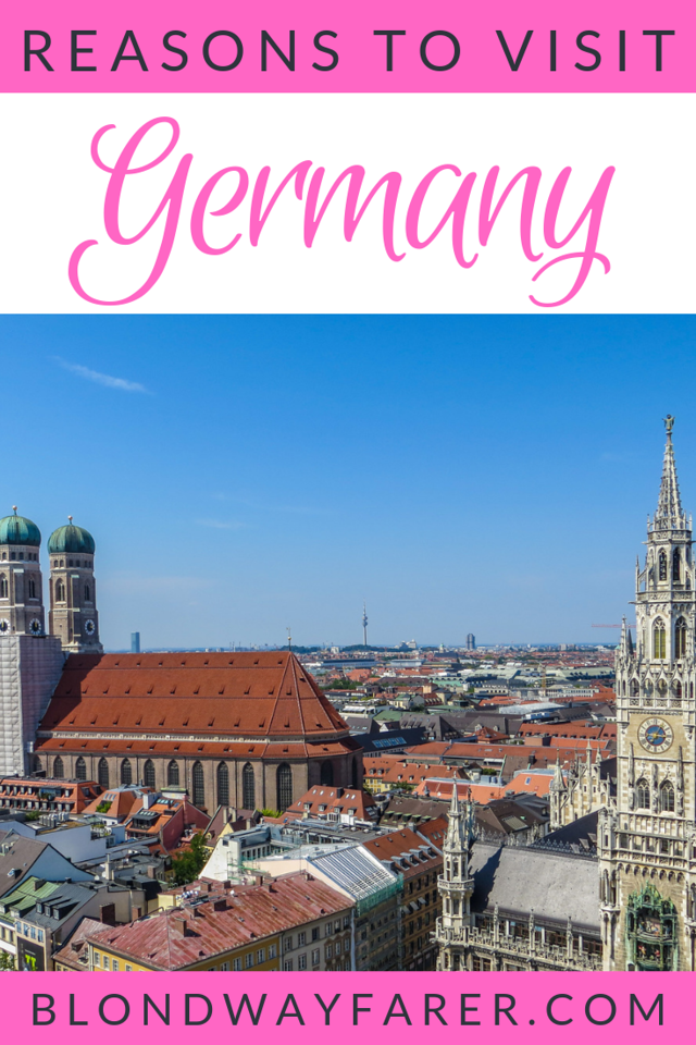 why visit germany | why you should visit germany | why should i visit germany | why go to germany | should i go to germany | reasons to go to germany | why should i go to germany | reasons to visit germany | why travel to germany | why should i travel to germany