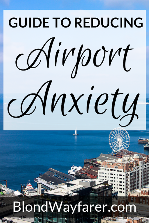 airport stress | airport anxiety | airport security anxiety | fear of airports | panic attack airport security | air travel stress | travel stress | travel stress relief