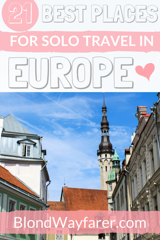 best places to travel alone in europe | travelling europe alone female | solo europe trip itinerary | tips for traveling alone for the first time | best places to travel alone for the first time