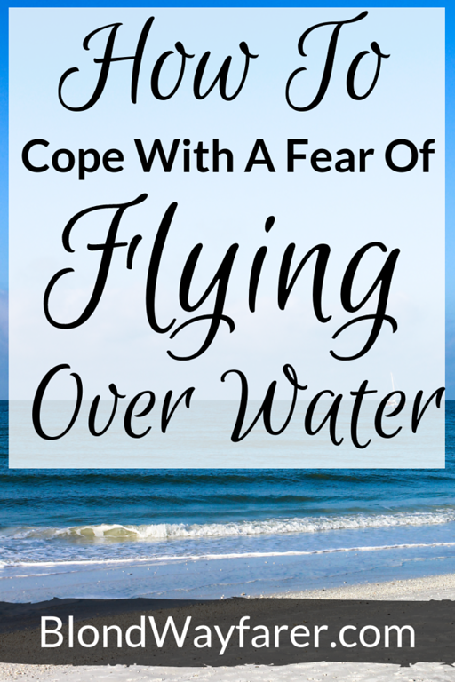 flying over ocean | fear of flying over ocean | fear of flying over water | flying over water | flying over the ocean |