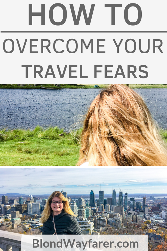 travel fears | fears of traveling | fear of going abroad | how overcome fear of travel