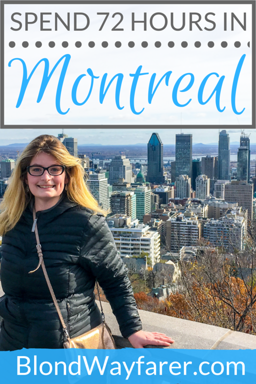 72 hours in montreal | montreal in three days | three days in montreal | 3 days in montreal | montreal in 3 days | montreal weekend getaways | montreal weekend trip | long weekend in montreal | weekend in montreal itinerary