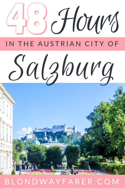 2 days in salzburg | salzburg in 2 days | salzburg itinerary 2 days | salzburg 2 day itinerary | weekend in salzburg | salzburg city break | 48 hours in salzburg