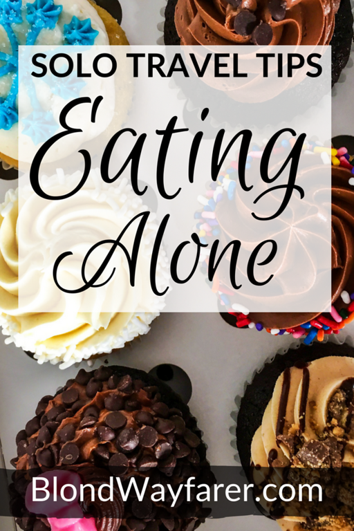 fear of eating alone in public | eating alone solo travel | eating solo in restaurants | solo travel tips | advice for solo travelers | eating alone